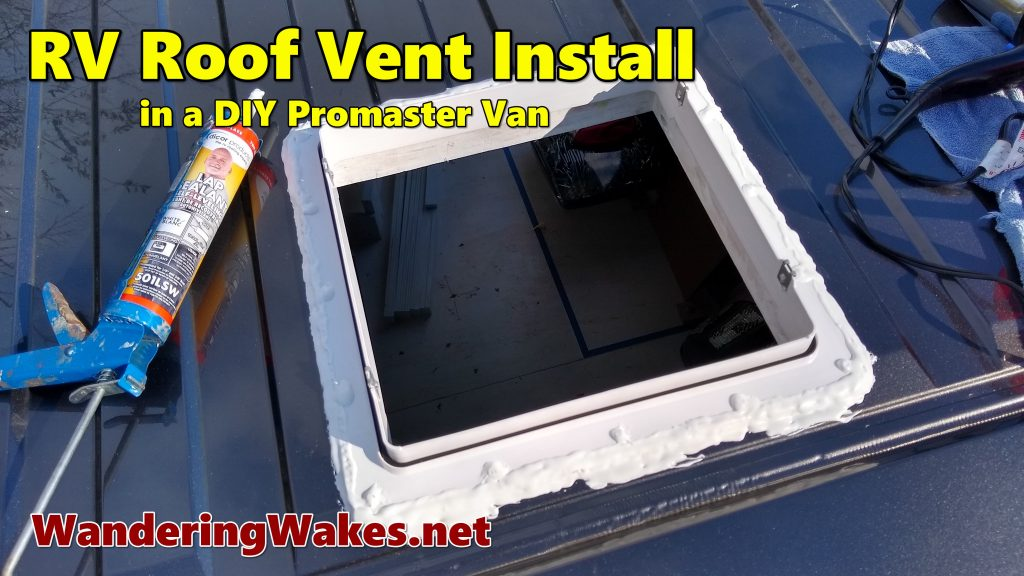 RV roof vent fan install video for a Ram Promaster DIY RV van.